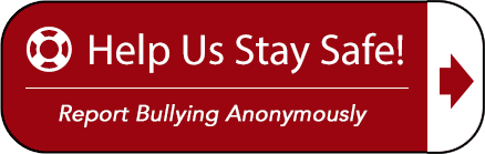 Lifesaver and arrow graphic text reads help us stay safe! Report Bullying Anonymously